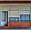 The Last Port Sessions